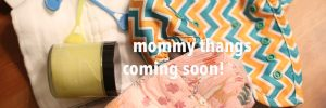 Mommy Thangs Coming Soon